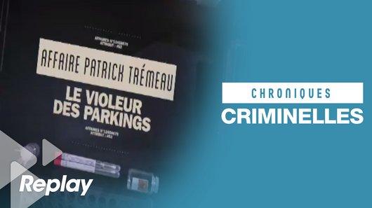 Revoir chroniques criminelles en replay