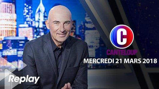 Voir le replay de l'émission C'est Canteloup du 21/03/2018 à 21h30 sur TF1