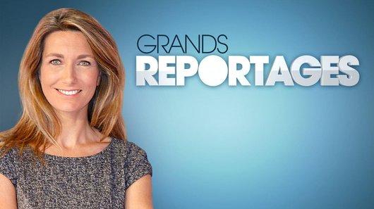 Voir le replay de l'émission Grands Reportages du 18/03/2018 à 15h30 sur TF1