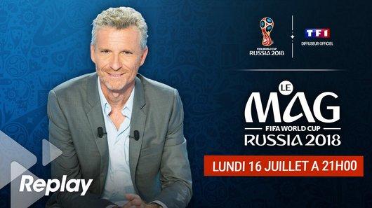 Voir le replay de l'émission Coupe du Monde de la FIFA, Russie 2018™ du 17/07/2018 à 00h30 sur TF1