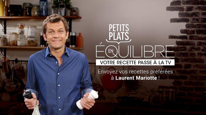 Recette de votre recette passe la tv petits plats en - Dernier livre de cuisine de laurent mariotte ...